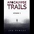 Apocalypse Trails: Episode 2