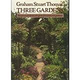 Three Gardens, Graham S. Thomas, 0913643009