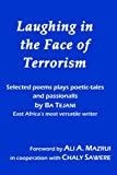 Laughing in the Face of Terrorism, Bahadur Tejani, 1419699156