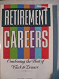 Retirement Careers, DeLoss L. Marsh, 0913589551