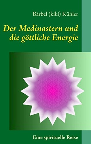 Der Medinastern und die göttliche Energie: Eine spirituelle Reise