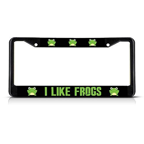 Sign Destination Metal License Plate Frame Solid Insert I Like Frogs Car Auto Tag Holder - Black 2 Holes, Set of 2