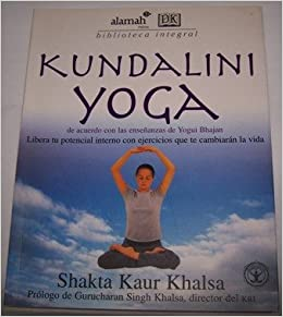 Kundalini Yoga (Spanish Language Edition) (Whole Way Library ...