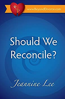 Should We Reconcile? by [Lee, Jeannine]