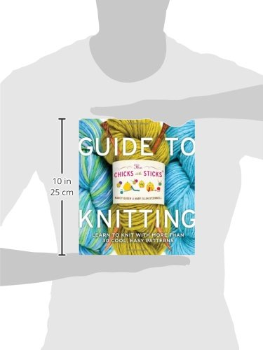 The Chicks with Sticks Guide to Knitting: Learn to Knit with more than 30 Cool, Easy Patterns (Chicks with Sticks (Paperback))