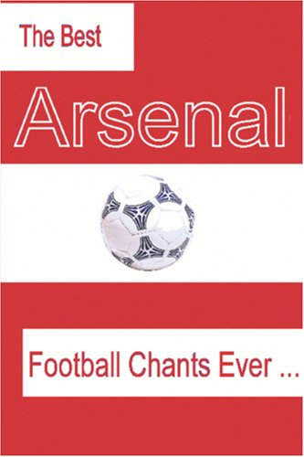 The Best Arsenal Football Chants Ever