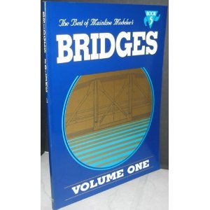 Mainline Modeler - The Best of Mainline Modeler's Bridges Volume 1 Book 5