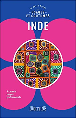 Amazon Fr Inde Le Petit Guide Des Usages Et Coutumes