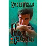 Front cover for the book Prince Charming by Robin Wells