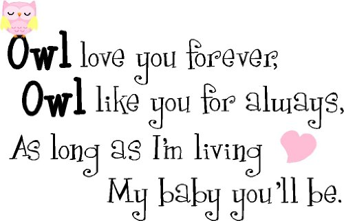 Epic Designs Owl love you forever, Owl like you for always, as long as Im living my baby youll be cute nursery vinyl wall quotes art sayings stickers decals