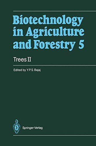 Trees II: Pt. 2 (Biotechnology in Agriculture and Forestry) Pdf
