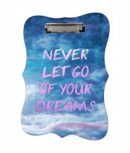 Never Let Go Of Your Dreams - Jacks Outlet TM - Benelux Shape 2-Sided Hardboard Clipboard