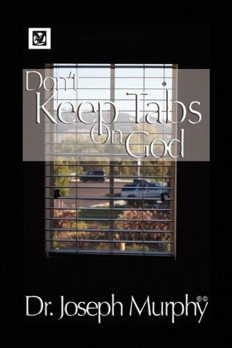 Don't Keep Tabs on God ebook