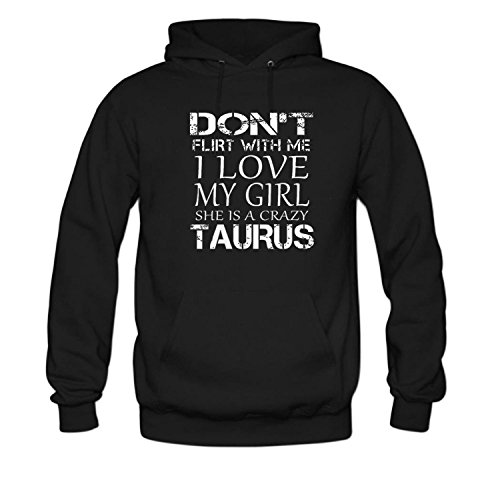 ZWEN Men's don't Flirt With Me I Love My Girl She is a Crazy Taurus Hoodie (I Love My Crazy Kids)