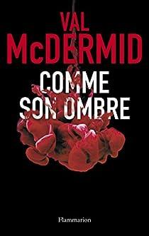 Comme son ombre par McDermid