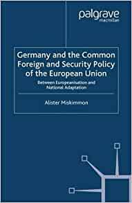 common foreign and security policy in the european union Elizabeth duquette, the european union's common foreign and security  policy: emerging from the us shadow, 7 university of california at davis  journal.