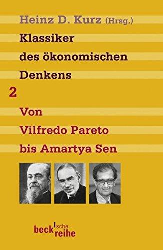 Klassiker des ökonomischen Denkens 02: Von Vilfredo Pareto bis Amartya Sen