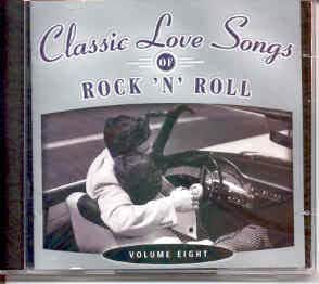 various artists classic love songs of rock 39 n 39 roll vol 8 music. Black Bedroom Furniture Sets. Home Design Ideas