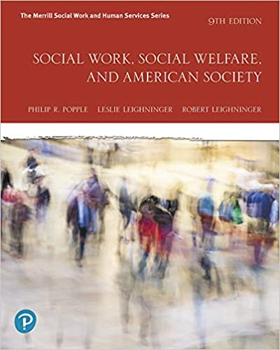 Social Work, Social Welfare and American Society, 9th Edition [Philip R. Popple]