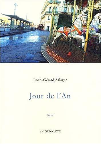 Jour de l'An: Amazon.co.uk: Salager, Roch Gerard: 9782913465480: Books