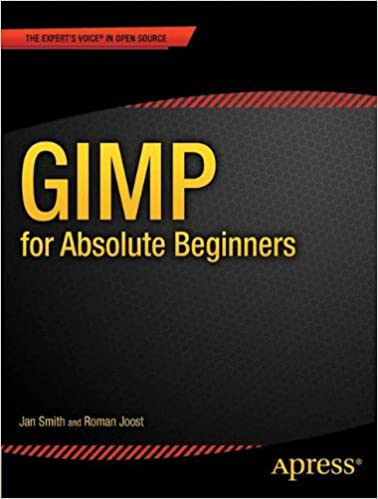 Gimp for absolute beginners jan smith roman joost 9781430231684 gimp for absolute beginners jan smith roman joost 9781430231684 amazon books fandeluxe Images
