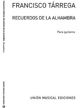 Francisco Tarrega: Recuerdos De La Alhambra. Partituras para Guitarra, Classical Guitar: Amazon.es: Electrónica