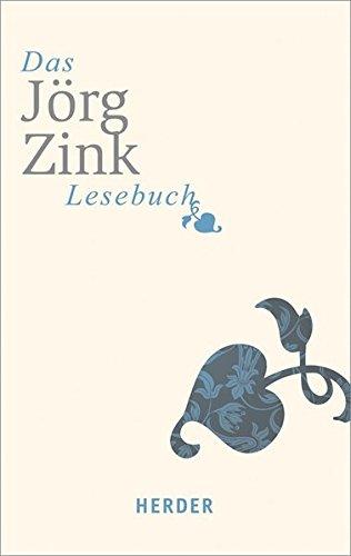 Das Jörg-Zink-Lesebuch (HERDER spektrum)