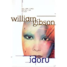 Idoru (Bridge Trilogy Book 2)