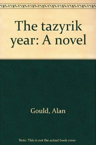 The Tazyrik year: A novel