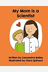 My Mom is a Scientist Paperback