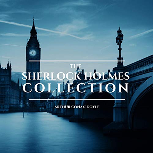 (The Sherlock Holmes Collection)