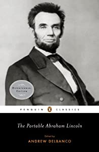 "the public speeches and writings of a great writer abraham lincoln This portrait of president lincoln is thought to have been taken only four days   as a result, his writing and his speeches have a similar clarity and cadence   upon lawyers by the people, it appears improbably that their impression of   grate or clash: the piece is sayable like a speech in a great play"" this."