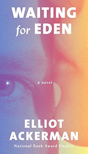 Waiting for Eden: A Novel