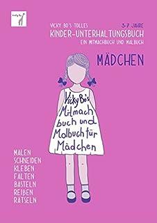 Mitmachbuch Und Malbuch Madchen 6 10 Jahre Amazon De Vicky Bos