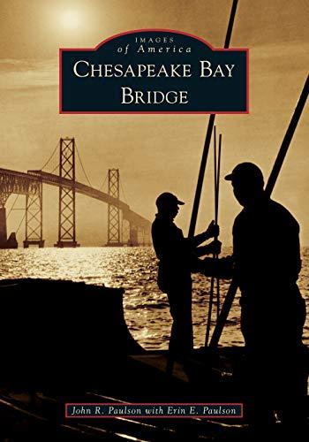 Chesapeake Bay Bridge Tunnel - Chesapeake Bay Bridge (Images of America)