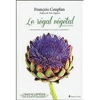 Régal végétal - Reconnaître et cuisiner les plantes comestibles