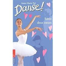 Danse ! tome 39: Entre deux coeurs