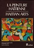 img - for La Peinture Haitienne: Haitian arts (French and English Edition) book / textbook / text book