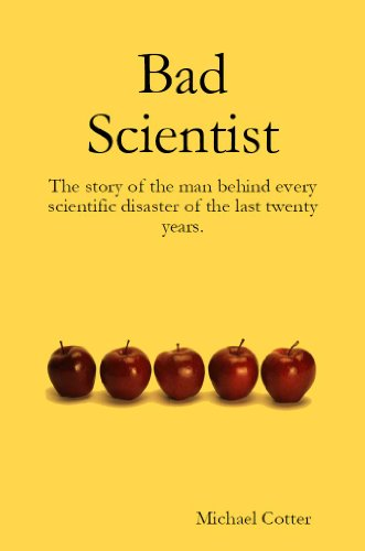 Bad Scientist By Cotter Michael