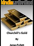 Churchill's Gold