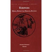 Medea, Hippolytus, Heracles, Bacchae: Four Plays