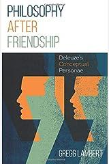 Philosophy after Friendship Paperback