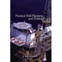Practical Well Planning & Drilling Manual