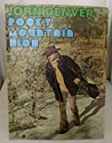 img - for Rocky Mountain High book / textbook / text book