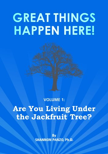 c0b4e03a7 Are You Living Under the Jackfruit Tree  (Great Things Happen Here! Book 1