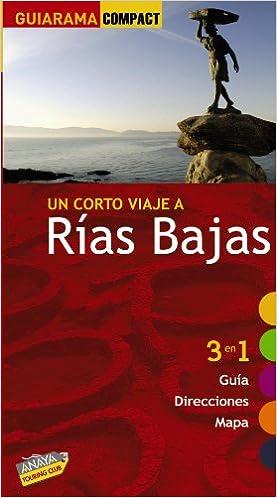 Rías Bajas (Guiarama Compact - España): Amazon.es: Pérez Alberti, Augusto, Campos, Guillermo, Saavedra, Segundo: Libros