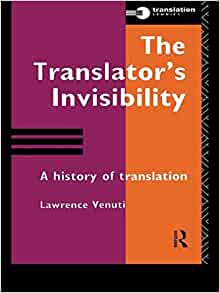 "a study on lawrence venuti's translation Lawrence venuti's theory on ""domesticating translation"" and ""foreignizing  translation"" will be taken as the conceptual framework for the study building on."
