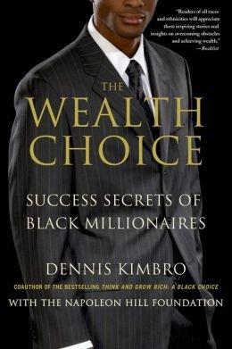 Books : Success Secrets of Black Millionaires The Wealth Choice (Paperback) - Common