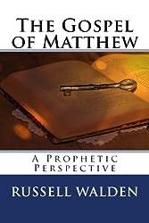The Gospel of Matthew: A Prophetic Perspective