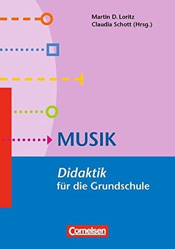 Fachdidaktik für die Grundschule: Musik: Didaktik für die Grundschule. Buch